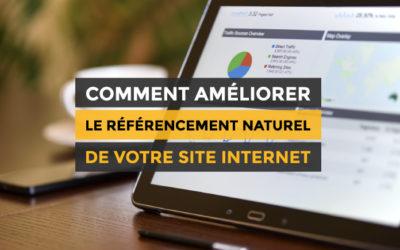 Comment améliorer le référencement naturel de votre site internet